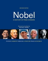 Nobel - A Century of Prize Winners ebook by Michael Worek