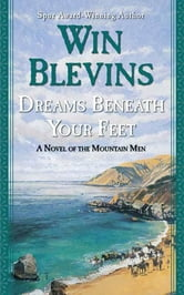 Dreams Beneath Your Feet ebook by Win Blevins