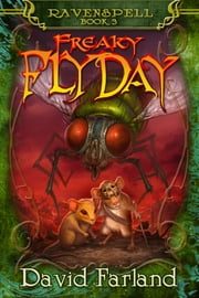Freaky Fly Day ebook by David Farland