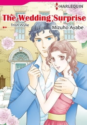 The Wedding Surprise (Harlequin Comics) - Harlequin Comics ebook by Trish Wylie