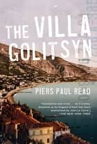 Villa Golitsyn ebook by Piers Paul Read