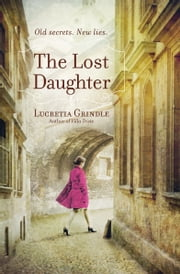 The Lost Daughter ebook by Lucretia Grindle