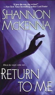Return To Me ebook by Shannon Mckenna