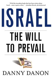 Israel: The Will to Prevail ebook by Danny Danon