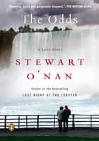 The Odds - A Love Story ebook by Stewart O'Nan