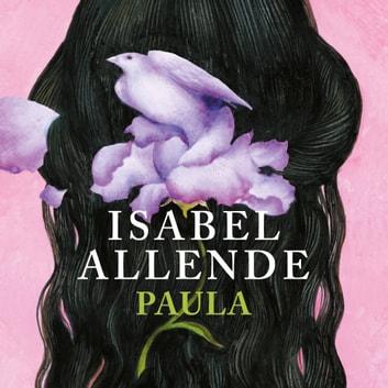 Paula audiobook by Isabel Allende