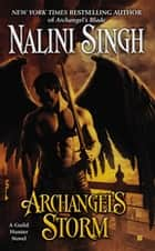 Archangel's Storm ebook by Nalini Singh