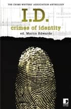 I.D. - Crimes of Identity ebook by Edward D. Hoch, Peter Lovesey, Robert Barnard