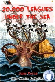 20,000 Leagues Under the Sea - With Illustrations, Audio book link and Video link ebook by Jules Verne