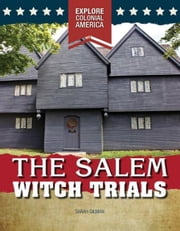 The Salem Witch Trials ebook by Gilman, Sarah