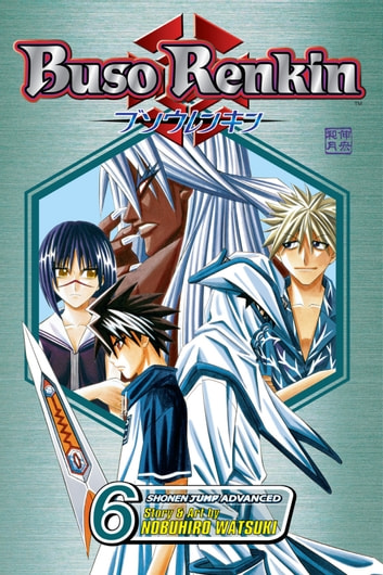 Buso Renkin, Vol. 6 - A New Mission ebook by Nobuhiro Watsuki