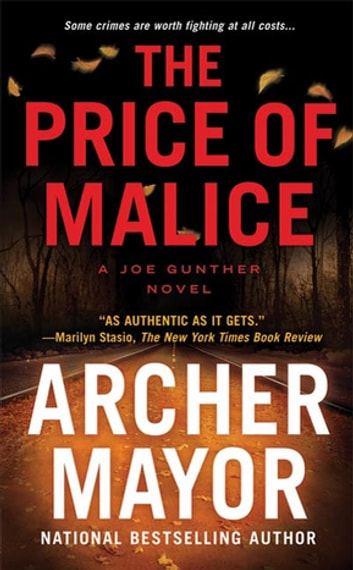 The Price of Malice - A Joe Gunther Novel ebook by Archer Mayor