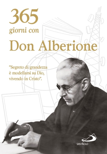 365 giorni con don Alberione eBook by Giacomo Alberione