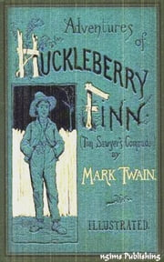 The Adventures of Huckleberry Finn (Illustrated + Audiobook Download Link + Active TOC) ebook by Mark Twain