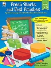 Fresh Starts and Fast Finishes, Grades 3 - 5: High-Interest Language Arts and Math Activities to Start and End the Day ebook by Rosenberg, Mary