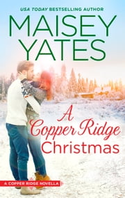 A Copper Ridge Christmas ebook by Maisey Yates