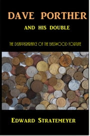 Dave Port and His Double ebook by Edward Stratemeyer