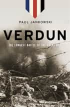 Verdun ebook by Paul Jankowski