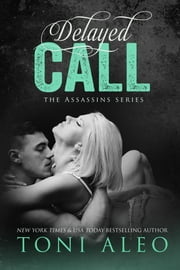 Delayed Call ebook by Toni Aleo