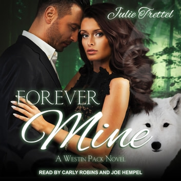 Forever Mine audiobook by Julie Trettel