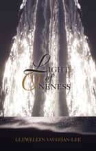 Light of Oneness ebook by Llewellyn Vaughan-Lee, PhD