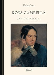 Rosa Gambella ebook by Enrico Costa