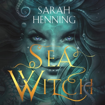 Sea Witch audiobook by Sarah Henning