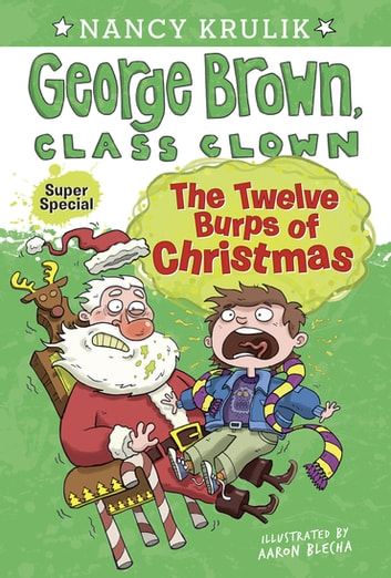 The Twelve Burps of Christmas eBook by Nancy Krulik