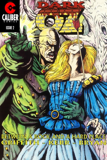 Oz: Dark Oz Vol.1 #2 ebook by Ralph Griffith,Stuart Kerr,Bill Bryan