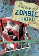 Dawn of Zombie Haiku ebook by Ryan Mecum