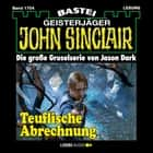 John Sinclair, Band 1704: Teuflische Abrechnung audiobook by Jason Dark