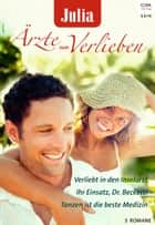 Julia Ärzte zum Verlieben Band 92 ebook by Joanna Neil, Kate Hardy, Meredith Webber