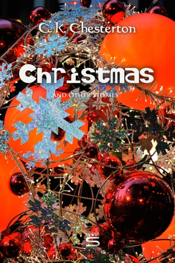 Christmas and Other Stories ebook by G. Chesterton