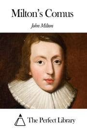 Milton's Comus ebook by John Milton