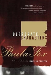 Desperate Characters: A Novel ebook by Paula Fox