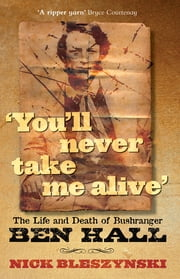 You'll Never Take Me Alive ebook by Nick Bleszynski