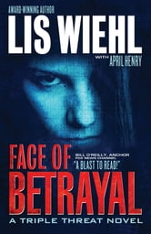 Face of Betrayal ebook by Lis Wiehl