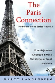 The Paris Connection - Pennie Irvine, #3 ebook by Marty Langenberg