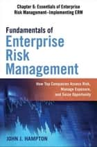 Fundamentals of Enterprise Risk Management, Chapter 6 ebook by John J. HAMPTON