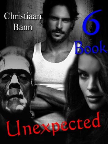 Unexpected: Book 6 of 8 ebook by Christiaan Bann
