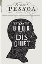 The Book of Disquiet ebook by Fernando Pessoa, Margaret Jull Costa, Boyd