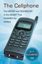 The Cellphone ebook by Guy Klemens