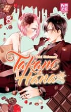 Takane et Hana T08 ebook by Yuki Shiwasu