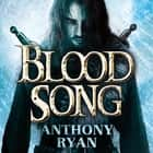 Blood Song - Book 1 of Raven's Shadow audiobook by Anthony Ryan