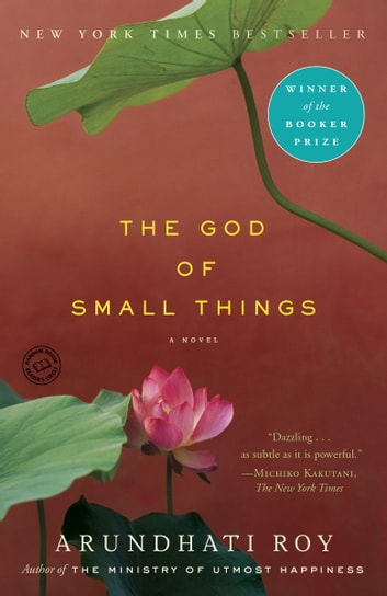 The God of Small Things - A Novel ebook by Arundhati Roy