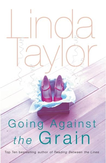 Going Against The Grain ebook by Linda Taylor