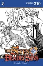 The Seven Deadly Sins Capítulo 310 eBook by Nakaba Suzuki