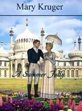 A Summer Folly ebook by Mary Kruger