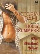 The Wicked West (Mills & Boon M&B) ebook by Victoria Dahl