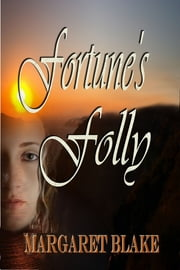 Fortune's Folly ebook by Margaret Blake